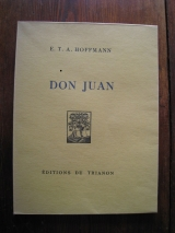 HOFFMANN, E. T. A. ; MEDGYÈS, Ladislas (ill.) Don Juan. Paris, Éditions du Trianon, 1928. In-8.