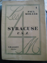 MORAND, Paul. Syracuse U.S.A. . Grasset, Paris, 1928.