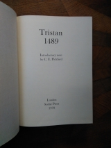 Tristan 1489. Introductory Note by C. E. Pickford. London, Scolar Press, 1978. Facsimilé.