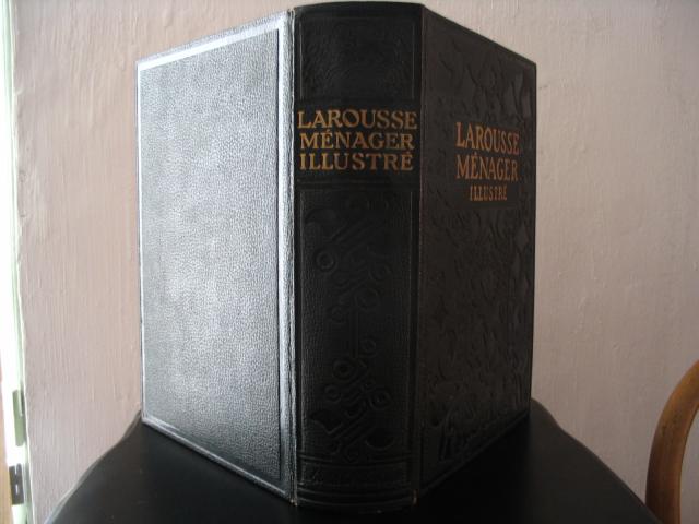 larousse m 233 nager illustr 233 dictionnaire illustr 233 de la vie domestique librairie larousse