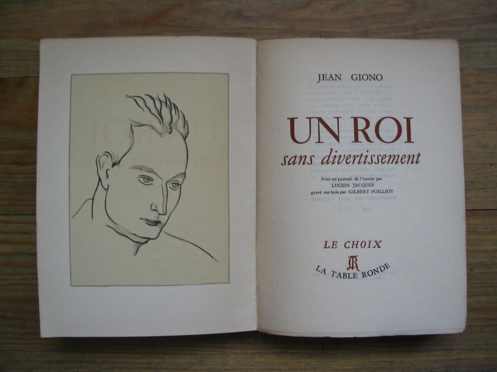 GIONO, Jean. Un Roi sans divertissement. Paris, La Table Ronde, 1947. Édition originale sur Alfa.